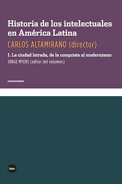 Historia de los intelectuales en América Latina