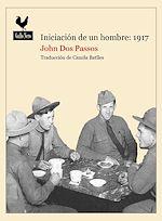 Download this eBook Iniciación de un hombre: 1917