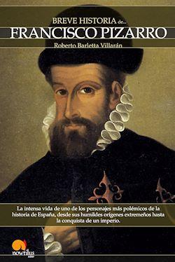 Breve historia de Francisco Pizarro