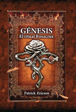 Génesis. El ritual Rosacruz