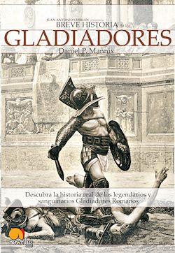 Breve historia de los gladiadores