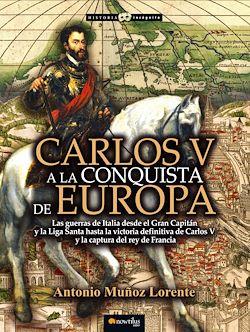 Carlos V a la conquista de Europa