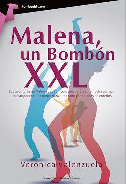 Malena, un bombón XXL