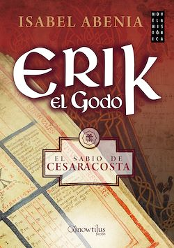 Erik el Godo - El sabio de Cesaracosta