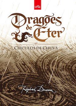 DRAGÕES DE ÉTER - Círculos de Chuva