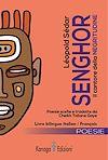Télécharger le livre :  Léopold Sédar Senghor. Il cantore della Negritudine