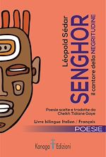 Download this eBook Léopold Sédar Senghor. Il cantore della Negritudine