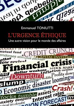 L'Urgence éthique, une autre vision pour le monde des affaires