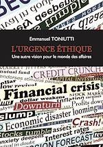 Download this eBook L'Urgence éthique, une autre vision pour le monde des affaires