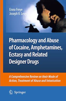 Pharmacology and Abuse of Cocaine, Amphetamines, Ecstasy and Related Designer Drugs