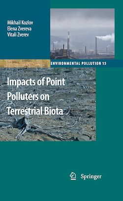 Impacts of Point Polluters on Terrestrial Biota
