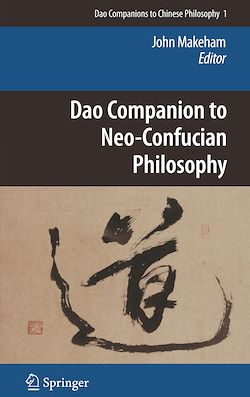 Dao Companion to Neo-Confucian Philosophy