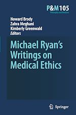 Download this eBook Michael Ryan's Writings on Medical Ethics