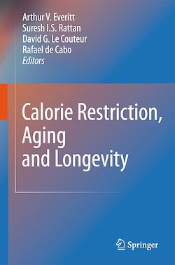 Calorie Restriction, Aging and Longevity