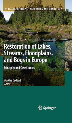 Restoration of Lakes, Streams, Floodplains, and Bogs in Europe