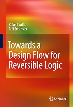 Towards a Design Flow for Reversible Logic