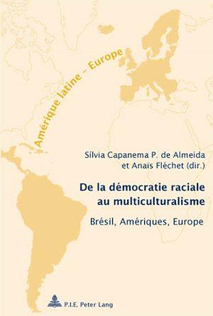 Téléchargez le livre :  De la démocratie raciale au multiculturalisme