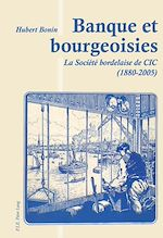 Download this eBook Banque et bourgeoisies