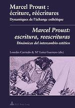 Téléchargez le livre :  Marcel Proust : écriture, réécritures- Marcel Proust: escritura, reescrituras