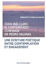 Téléchargez le livre :  «Todo más claro, El Contemplado, Confianza»  de Pedro Salinas
