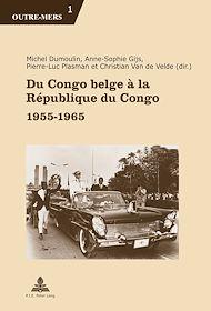 Téléchargez le livre :  Du Congo belge à la République du Congo