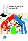 Télécharger le livre :  Assurer le bien-être des enfants
