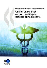 Téléchargez le livre :  Obtenir un meilleur rapport qualité-prix dans les soins de santé