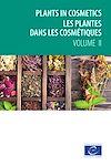 Télécharger le livre :  Plants in cosmetics – Les plantes dans les cosmétiques – volume 2
