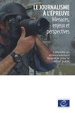 Download this eBook Le journalisme à l'épreuve