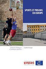 Download this eBook Sports et prisons en Europe