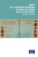 Download this eBook Impact de la Convention européenne des droits de l'homme dans les États parties