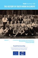 Download this eBook The history of youth work in Europe - volume 6