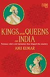 Télécharger le livre :  Kings and Queens of India
