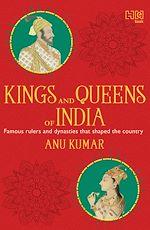 Téléchargez le livre :  Kings and Queens of India