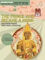 Téléchargez le livre :  The Prince Who Became a Monk & Other Stories from Tamil Literature