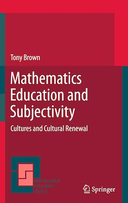 Mathematics Education and Subjectivity