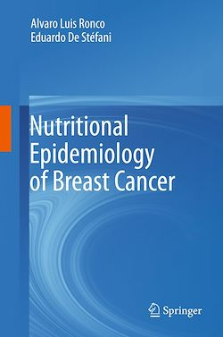 Nutritional Epidemiology of Breast Cancer