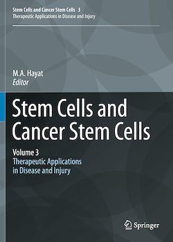 Stem Cells and Cancer Stem Cells,Volume 3
