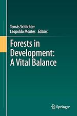 Download this eBook Forests in Development: A Vital Balance