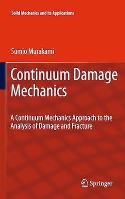 Continuum Damage Mechanics