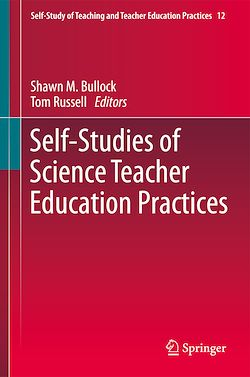 Self-Studies of Science Teacher Education Practices