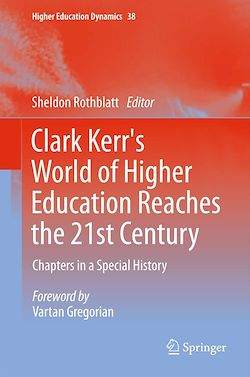 Clark Kerr's World of Higher Education Reaches the 21st Century