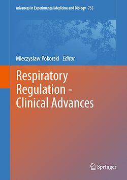 Respiratory Regulation - Clinical Advances