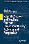 Télécharger le livre :  Scientific Sources and Teaching Contexts Throughout History: Problems and Perspectives