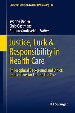 Justice, Luck & Responsibility in Health Care