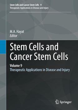 Stem Cells and Cancer Stem Cells, Volume 9