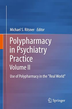 Polypharmacy in Psychiatry Practice, Volume II