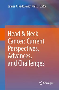 Head & Neck Cancer: Current Perspectives, Advances, and Challenges