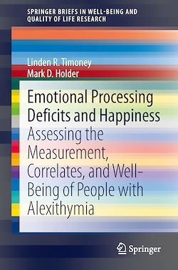 Emotional Processing Deficits and Happiness