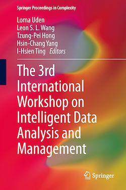 The 3rd International Workshop on Intelligent Data Analysis and Management